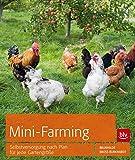 Mini-Farming: Selbstversorgung nach Plan für jede Gartengröß