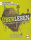 ÜBERLEBEN ohne Flatrate und Coffee To Go: Vom Hinterhof-Beet bis zum Bunkerbau