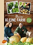 Meine kleine Farm: Anleitung für Selbstversorger