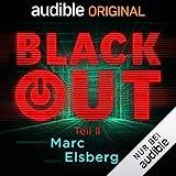 Blackout, Teil 2: Ein Audible Original Hörsp