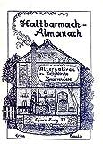 Haltbarmach-Almanach: Alternativen zu Tiefkühltruhe & Konservendose (Der Grüne Zweig)